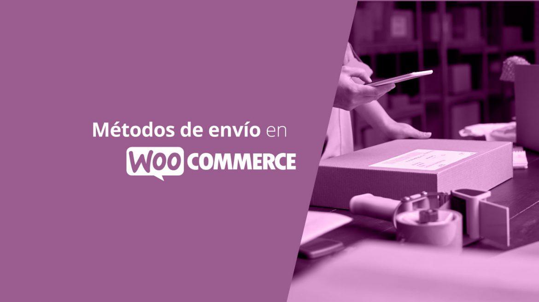 Métodos de envío en WooCommerce
